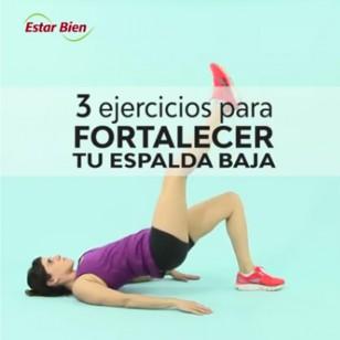 3 ejercicios para fortalecer tu espalda baja