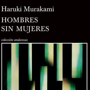 Hombres sin mujeres (Haruki Murakami)